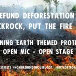 XR: 'Put the Fire Out!' Burning Earth open mic for Amazonia