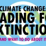 Heading for Extinction (and what to do about it) – public talk